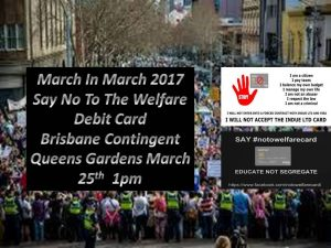 No to Welfare Debit Card Brisbane Contingent @ Queens Park | Brisbane City | Queensland | Australia